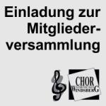 Chorgemeinschaft, Windsberg, Mitgliederversammlung